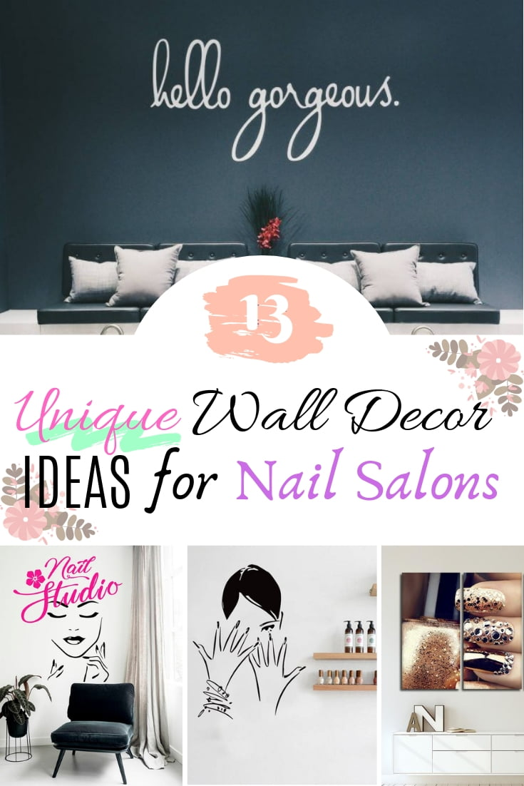 These are some of the most unique and creative wall decor ideas for a nail salon. A great list! #interiordesign #walldecor
